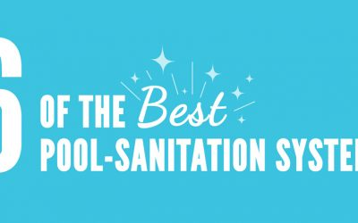 Six Of The Best Pool Sanitation Systems
